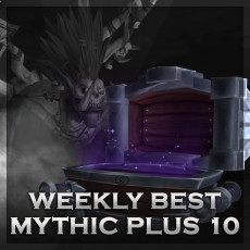 Mythic Plus 10 Boost – Weekly Chest 410 iLvl – Top Reward!